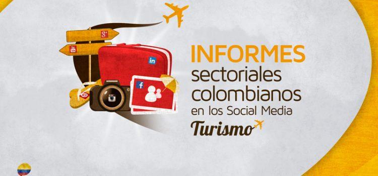 Informes Sectoriales Colombianos en los Social Media. Resumen Turismo