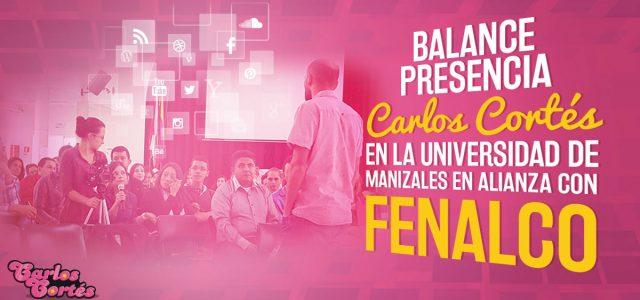 Balance presencia de Carlos Cortés en la Universidad de Manizales en alianza con Fenalco Caldas