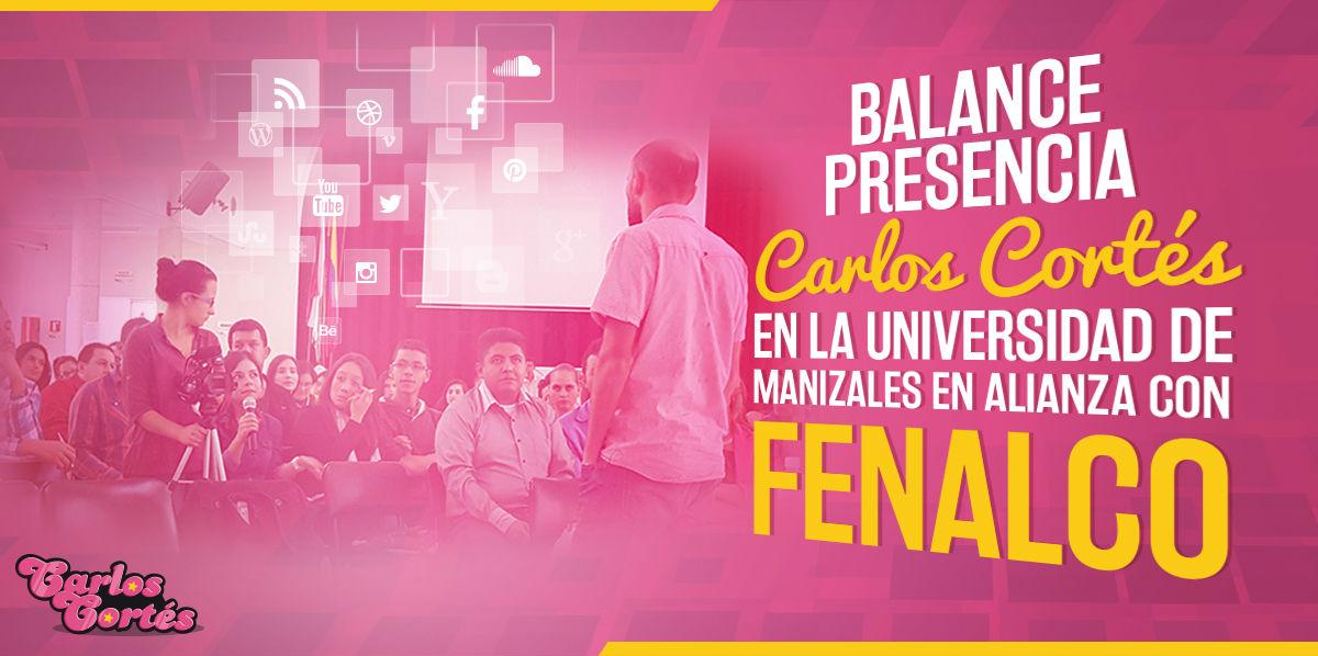 Balance Carlos Cortes Universidad de Manizales Fenalco
