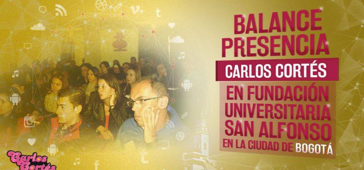 Balance presencia Carlos Cortés en Fundación Universitaria San Alfonso (Bogotá)