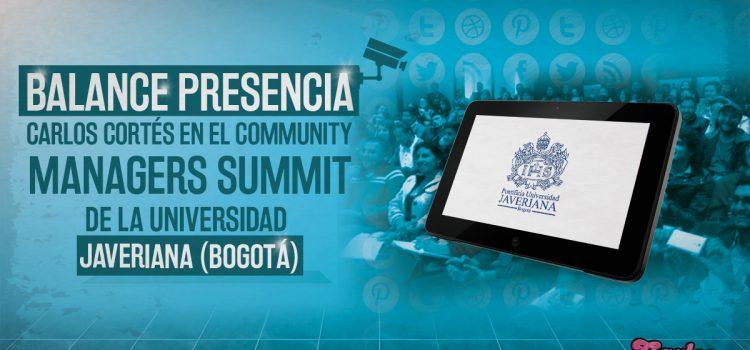 Balance presencia Carlos Cortés Community Managers Summit U. Javeriana 2015