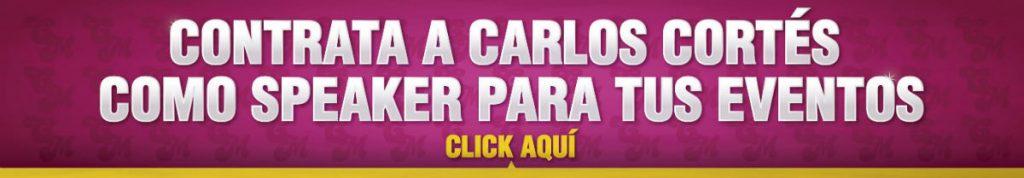 Contrata a Carlos Cortés Como Speaker