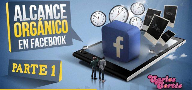 Acercamiento a una fórmula que nos permita mayor alcance orgánico en Facebook Parte 1