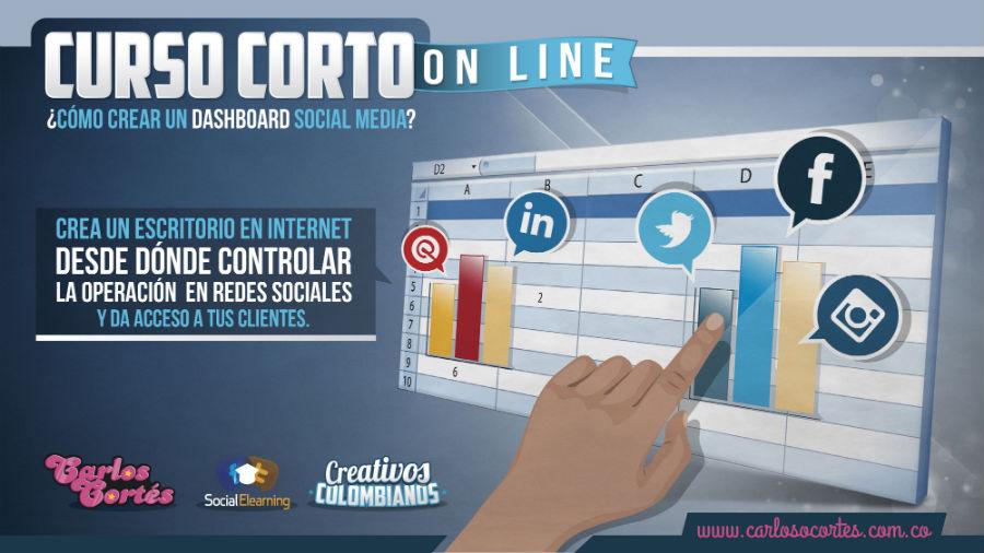 Dashboard social media. Curso corto creado por Carlos Cortés Agencia.