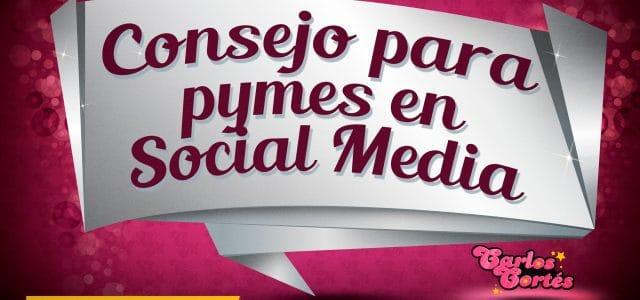 Consejo para las pymes que desean entrar a Social Media