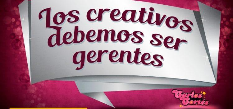 """Los creativos debemos ser """"gerentes"""" de nuestro puesto de trabajo"""