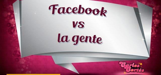 Facebook vs. la gente