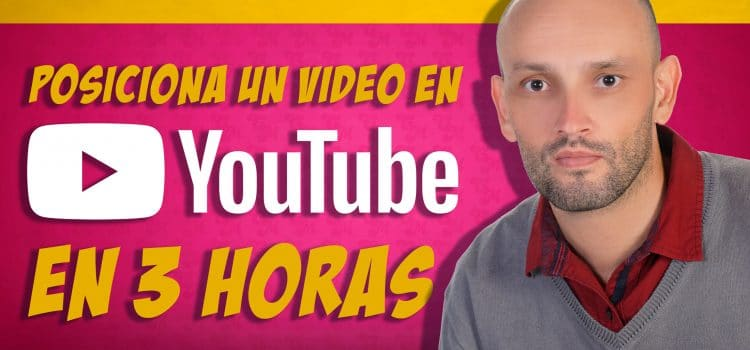 Curso. Posiciona tu video de Youtube en 3 horas