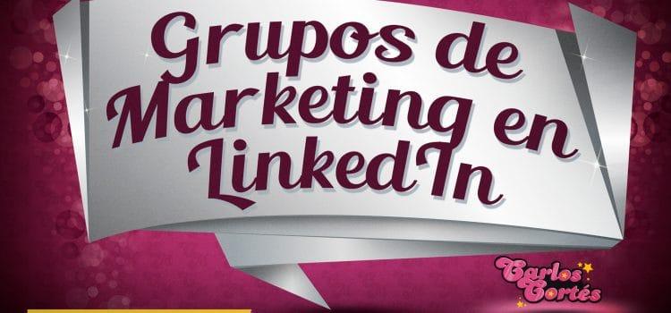 Mejores grupos de marketing en LinkedIn en español