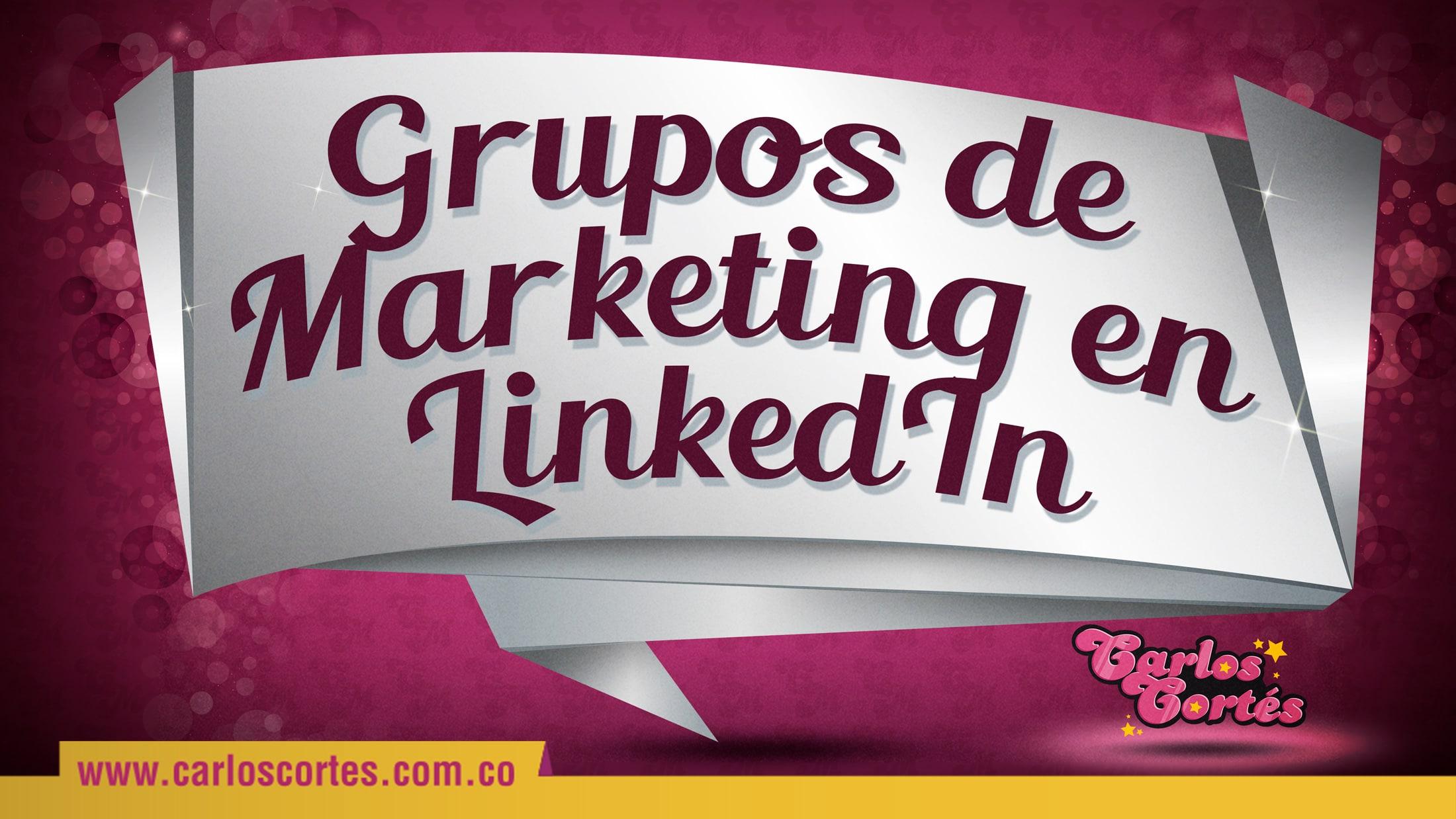 Grupos Marketing LinkedIn
