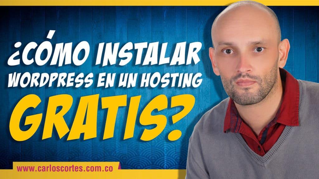 como instalar wordpress en un hosting gratis