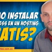 ¿Cómo Instalar WordPress en un Hosting Gratis?