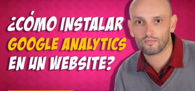 Google Analytics tutorial en ESPAÑOL. ¿Cómo instalar en WordPress?