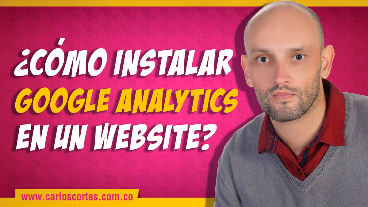 Google Analytics tutorial en ESPAÑOL
