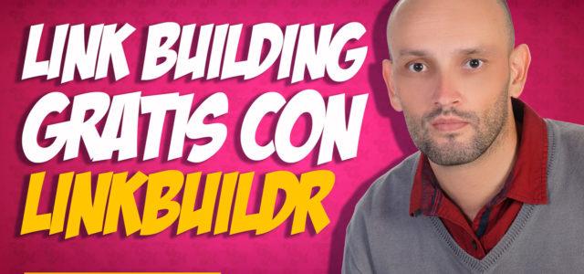 Link Building (backlinks GRATIS) con Linkbuildr