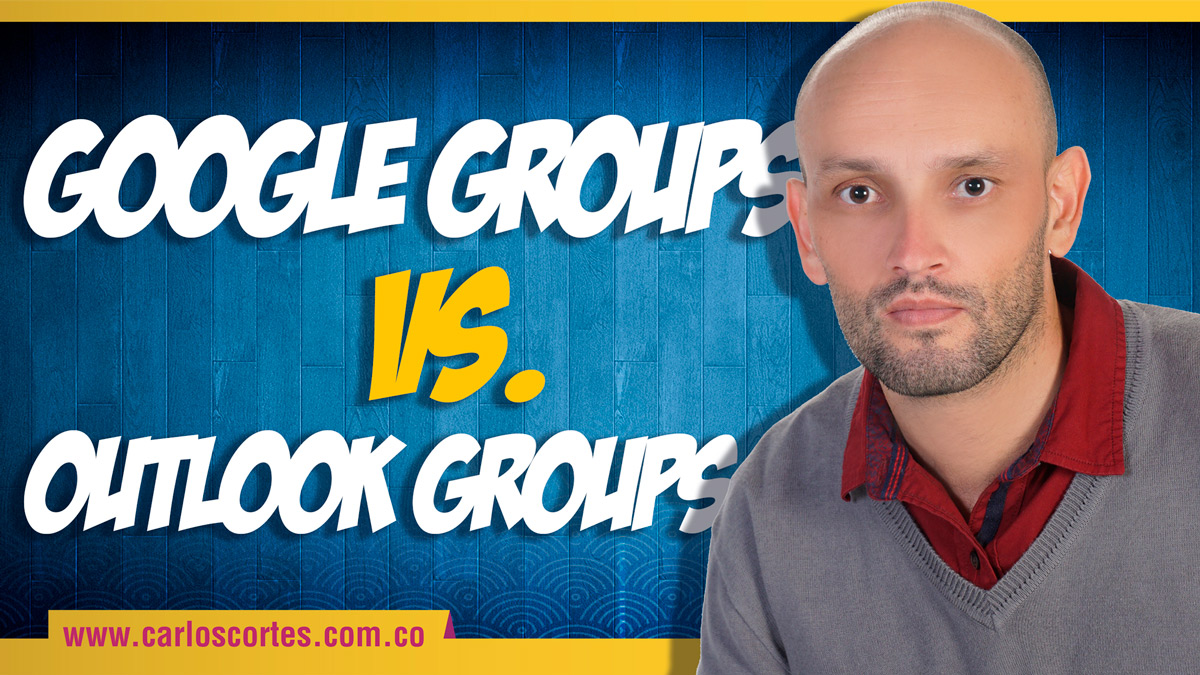 Google Groups vs Outlook Groups