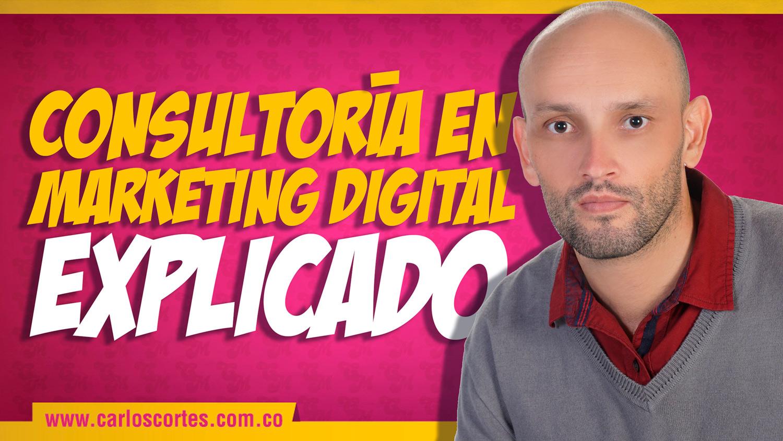 Consultoría en marketing digital explicado